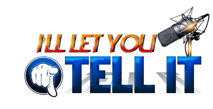 ill_let_you_tell_it_radio_show